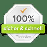 Die Tippgeber-Garantie: 100% sicher und schnell